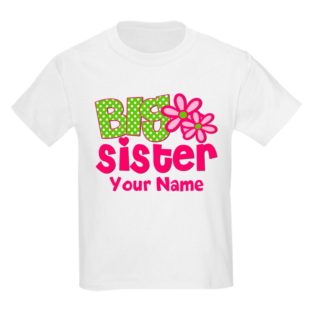 CafePress Big Sister Pink Green Personalized Kids T-Shirt