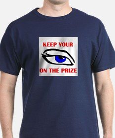 EYE ON THE PRIZE T-Shirt