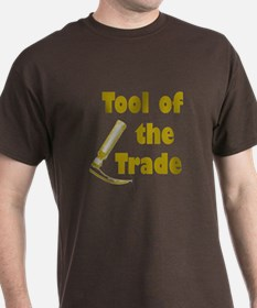 Tool of the Trade T-Shirt