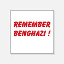 Remember Benghazi Sticker