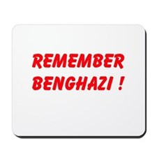 Remember Benghazi Mousepad