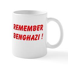 Remember Benghazi Mugs