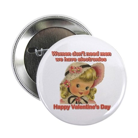 "Women have chocolate Valentin 2.25"" Button (10 pac"