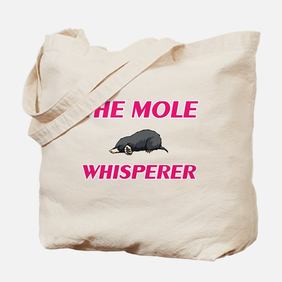 The Mole Whisperer Tote Bag