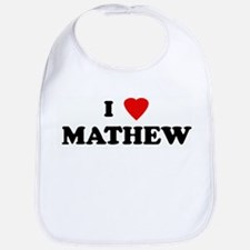 I Love MATHEW Bib