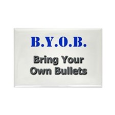 BYOB Bullets Rectangle Magnet