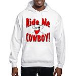 Ride Me Hooded Sweatshirt