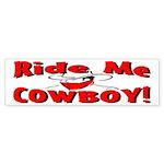 Ride Me Bumper Sticker