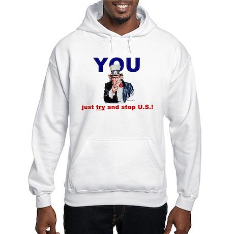 YOU Stop Hooded Sweatshirt
