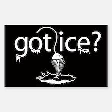 got ice? Ice Fishing Rectangle Decal