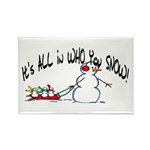 All in who you SNOW Rectangle Magnet (100 pack)