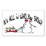 All in who you SNOW Rectangle Sticker