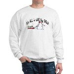 All in who you SNOW Sweatshirt