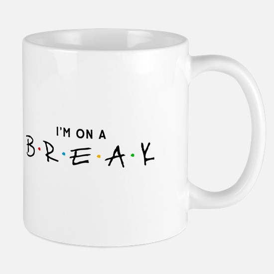 """On a Break"" Mug"