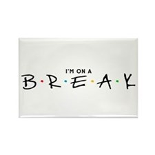 """On a Break"" Rectangle Magnet"