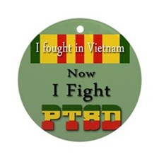 I Fought In Vietnam Now I Fight PTSD Ornament (Rou
