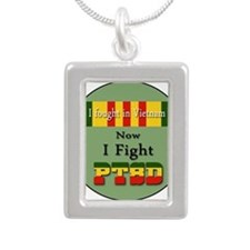 I Fought In Vietnam Now I Fight PTSD Necklaces