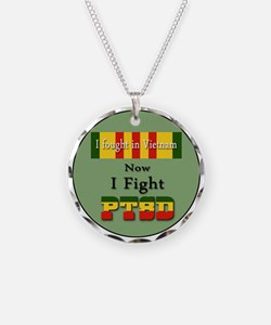 I Fought In Vietnam Now I Fight PTSD Necklace