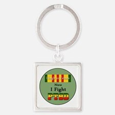 I Fought In Vietnam Now I Fight PTSD Keychains