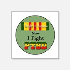 I Fought In Vietnam Now I Fight PTSD Sticker