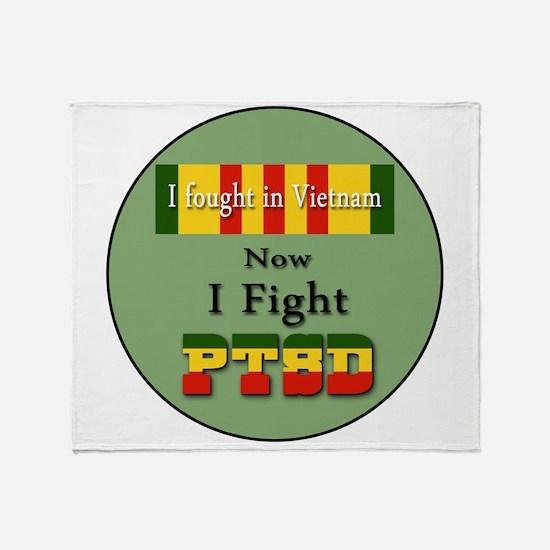 I Fought In Vietnam Now I Fight PTSD Throw Blanket