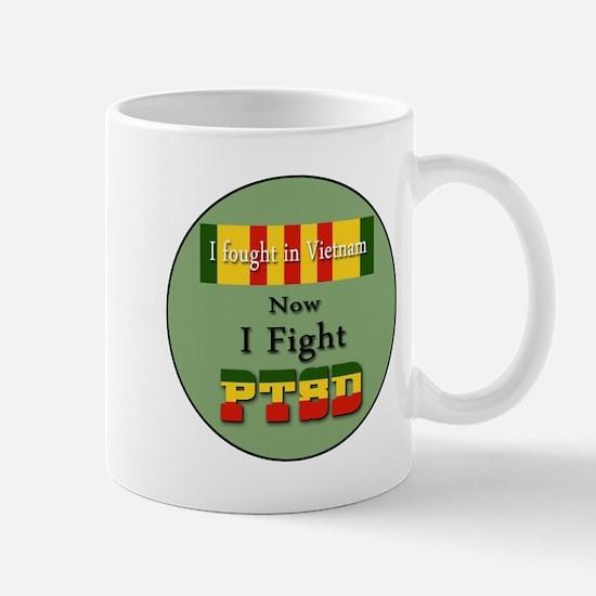 I Fought In Vietnam Now I Fight PTSD Mugs
