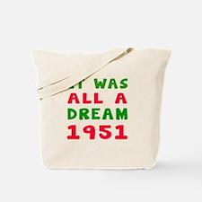 It Was All A Dream 1951 Tote Bag