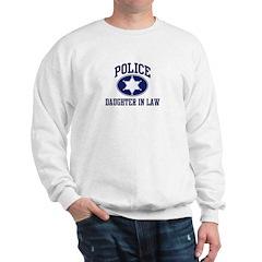 Police DAUGHTER IN LAW (badge Sweatshirt