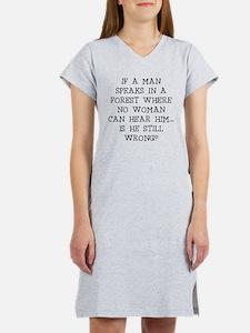 IF A MAN SPEAKS Women's Nightshirt