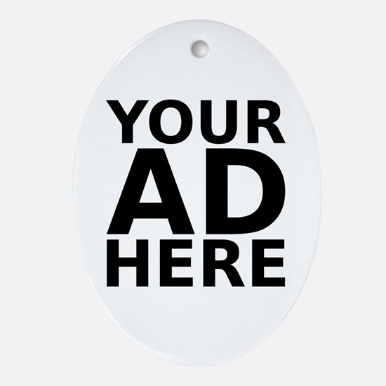 YOUR AD HERE Oval Ornament