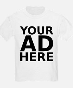 YOUR AD HERE Kids T-Shirt