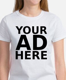 YOUR AD HERE Women's T-Shirt