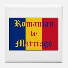 Romanian by Marriage Tile Coaster