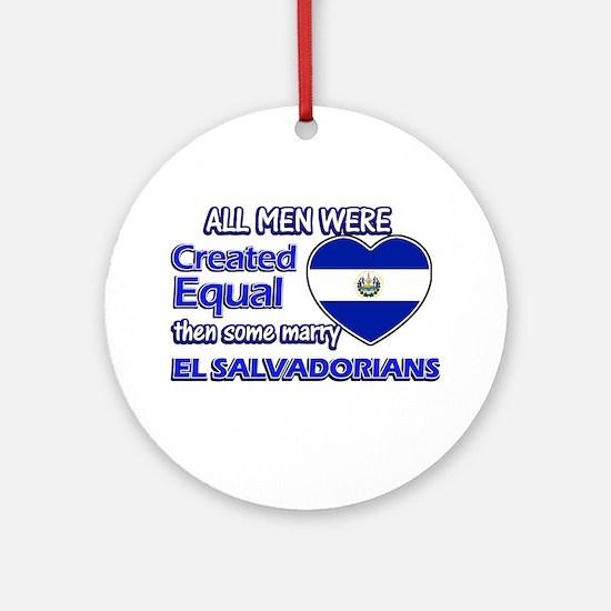 El Salvadorian husband designs Ornament (Round)