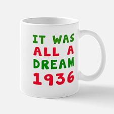 It Was All A Dream 1936 Mug