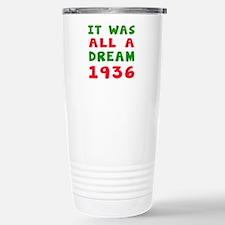 It Was All A Dream 1936 Travel Mug