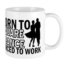 born to square dance designs Mug
