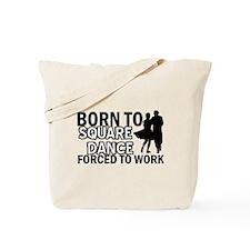born to square dance designs Tote Bag