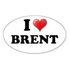 I LOVE BRENT SHIRT TEE SHIRT Oval Decal