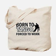 born to tango designs Tote Bag
