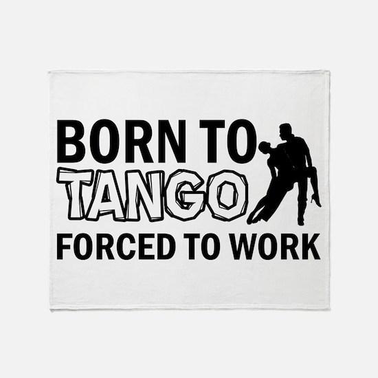 born to tango designs Throw Blanket