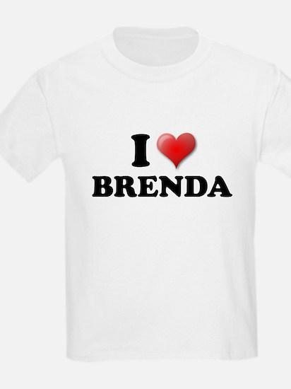I LOVE BRENDA SHIRT TEE SHIRT Kids T-Shirt