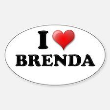 I LOVE BRENDA SHIRT TEE SHIRT Oval Decal