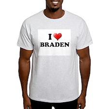 I LOVE BRADEN SHIRT TEE SHIRT Ash Grey T-Shirt