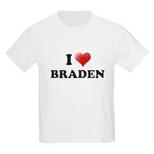 I LOVE BRADEN SHIRT TEE SHIRT Kids T-Shirt