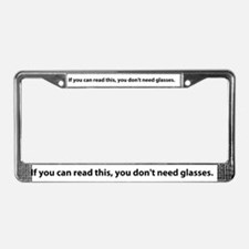 Don't Need Glasses License Plate Frame