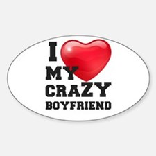i love my crazy boyfriend Decal
