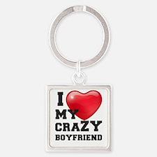 i love my crazy boyfriend Keychains