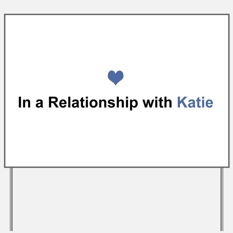 Katie Relationship Yard Sign