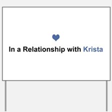 Krista Relationship Yard Sign